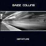 gazz collins - departure
